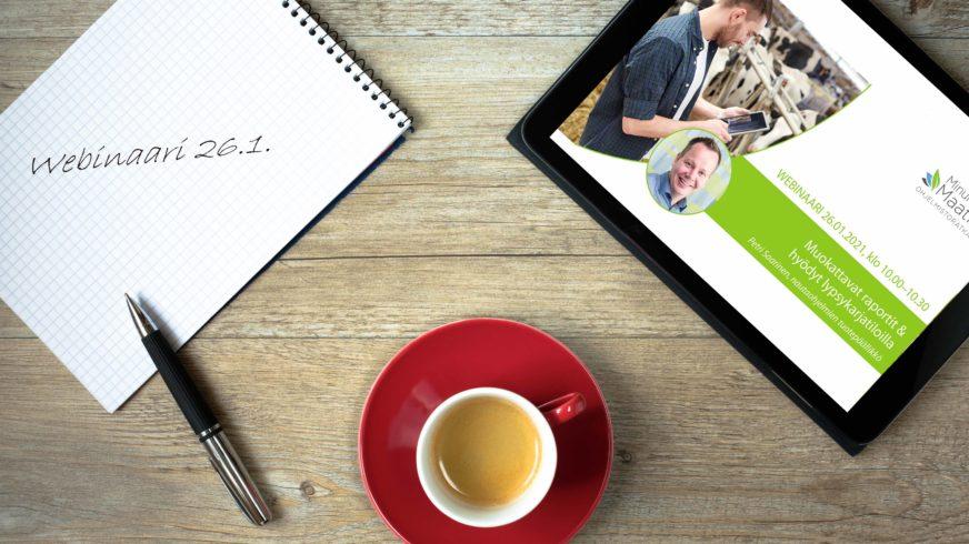 Webinaari 26.1. - Muokattavat raportit lypsykarjatiloilla